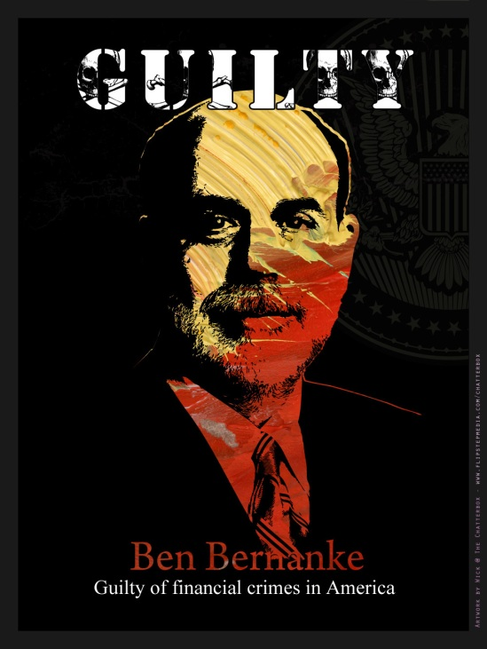 Ben_Bernanke_Guilty_Federal_Reserve_