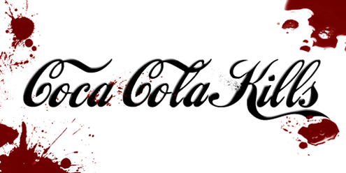Coca Cola kills