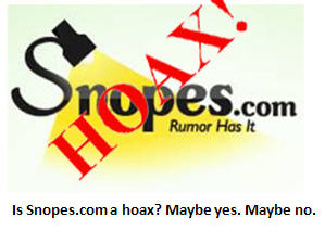 Snopes.com Debunked as a Hoax